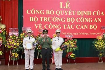 Bộ Công an điều động, bổ nhiệm giám đốc công an tỉnh Đắk Lắk và Đắk Nông