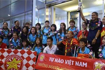 Tuyển nữ Việt Nam: Vinh quang ngày trở về sau khi lập thành tích vô địch Đông Nam Á