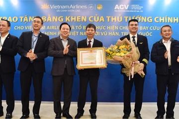 Tổ bay đón công dân Việt Nam từ Vũ Hán về nước được Thủ tướng tặng Bằng khen