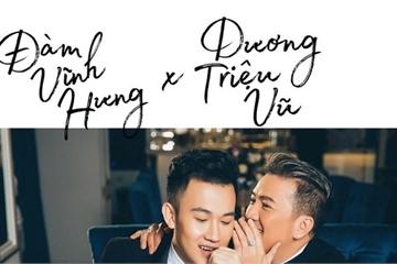 Dương Triệu Vũ - Đàm Vĩnh Hưng: Không chỉ có tình yêu mà cả tình thầy trò!