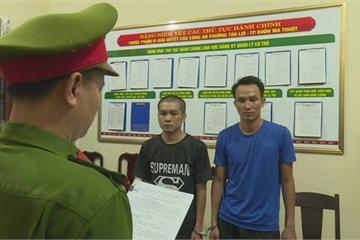 Đắk Lắk: Bắt khẩn cấp 2 đối tượng trong vụ hỗn chiến, nổ súng tại quán nhậu