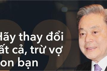 3 câu chuyện quản trị tuyệt vời của Chủ tịch Samsung Lee Kun Hee