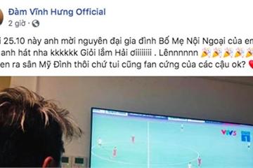Ca sĩ Đàm Vĩnh Hưng tuyên bố sẽ mời cả nhà Quang Hải đi xem anh hát ngày 25/10 tới
