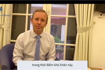 Đại sứ Anh cảm ơn y, bác sĩ Việt đang chữa trị cho người Anh mắc Covid-19