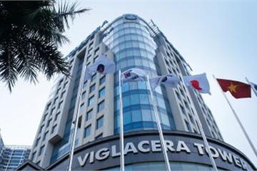 Bộ Xây dựng thoái gần 18% vốn tại Viglacera, giá khởi điểm từ 23.000 đồng/cp