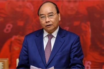Thủ tướng: Sau các cầu thủ là dân tộc, là bản lĩnh và khát vọng Việt Nam