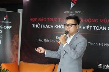 """Phát động trực tuyến Cuộc thi """"Thử thách khởi nghiệp Việt toàn cầu – VietChallenge"""""""