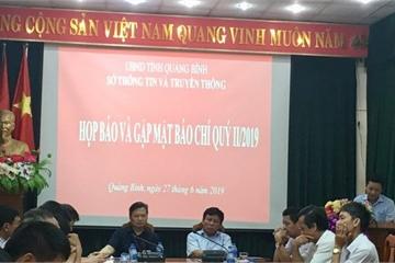 Quảng Bình: Họp báo và gặp mặt báo chí quý II/2019
