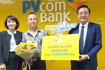 PVcomBank trao tặng chuyến du lịch Singapore cho khách hàng