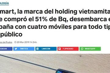 """Báo Tây Ban Nha xôn xao việc Vsmart """"tấn công"""" thị trường châu Âu"""