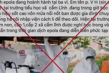 Tung tin giả về dịch bệnh Ebola bị xử phạt 12,5 triệu đồng