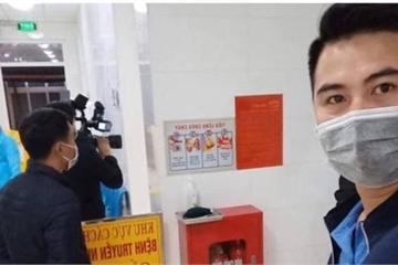 """Xôn xao nhóm phóng viên """"đột nhập"""" khu cách ly bệnh nhân nhiễm nCoV"""