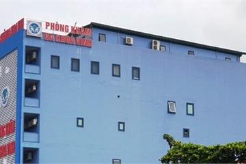 Nghệ An: Thu hồi giấy phép, xử phạt phòng khám có bác sĩ Trung Quốc do vi phạm