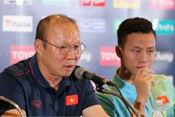 King's Cup 2019: HLV Park Hang-seo nói gì trước trận Việt Nam vs Thái Lan