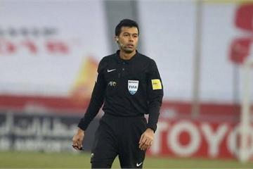 Trọng tài từng bị dân mạng 'truy lùng' bắt chính trận U23 Việt Nam vs U23 UAE