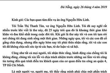 Vợ bị can Nguyễn Hữu Linh gửi tâm thư đau đớn về vụ án của chồng