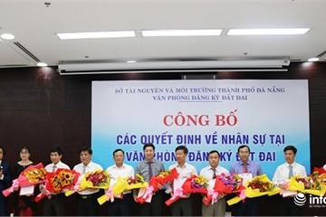 Đà Nẵng điều động, bổ nhiệm 14 viên chức chủ chốt Văn phòng Đăng ký đất đai