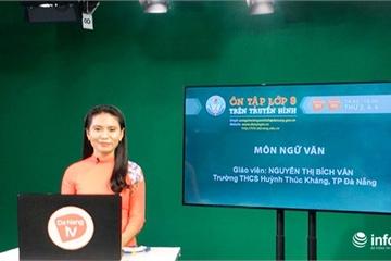 """Đà Nẵng: """"Ôn tập lớp 9 trên truyền hình"""" bắt đầu phát sóng từ ngày 30/3"""