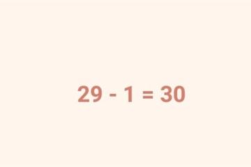 Cách chứng minh 29 - 1 = 30 khiến dân mạng ngả mũ vì quá thuyết phục
