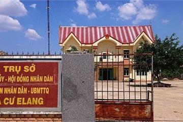 Đắk Lắk: Chủ tịch xã Cư Elang bị khởi tố