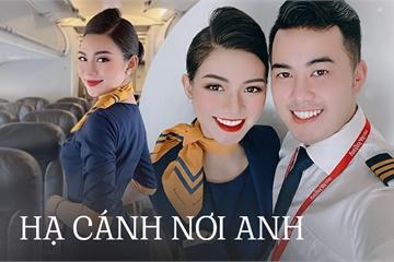 Tiếp viên hàng không kể chuyện yêu anh cơ phó nhờ Facebook