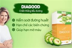 Nóng: Thực phẩm bảo vệ sức khỏe Dia Good quảng cáo như thuốc chữa bệnh