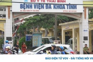 Phong tỏa Bệnh viện Đa khoa tỉnh Thái Bình vì dịch Covid-19