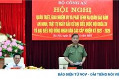 Bộ Công an kiên quyết đấu tranh, ngăn chặn âm mưu chống phá bầu cử