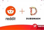 Reddit thâu tóm ứng dụng đối thủ của TikTok