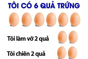 Câu đố quả trứng 'hại não' nhất mạng xã hội, đọc kết quả còn bất ngờ hơn