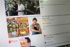 Giả livestream đám tang nghệ sĩ Chí Tài để trục lợi