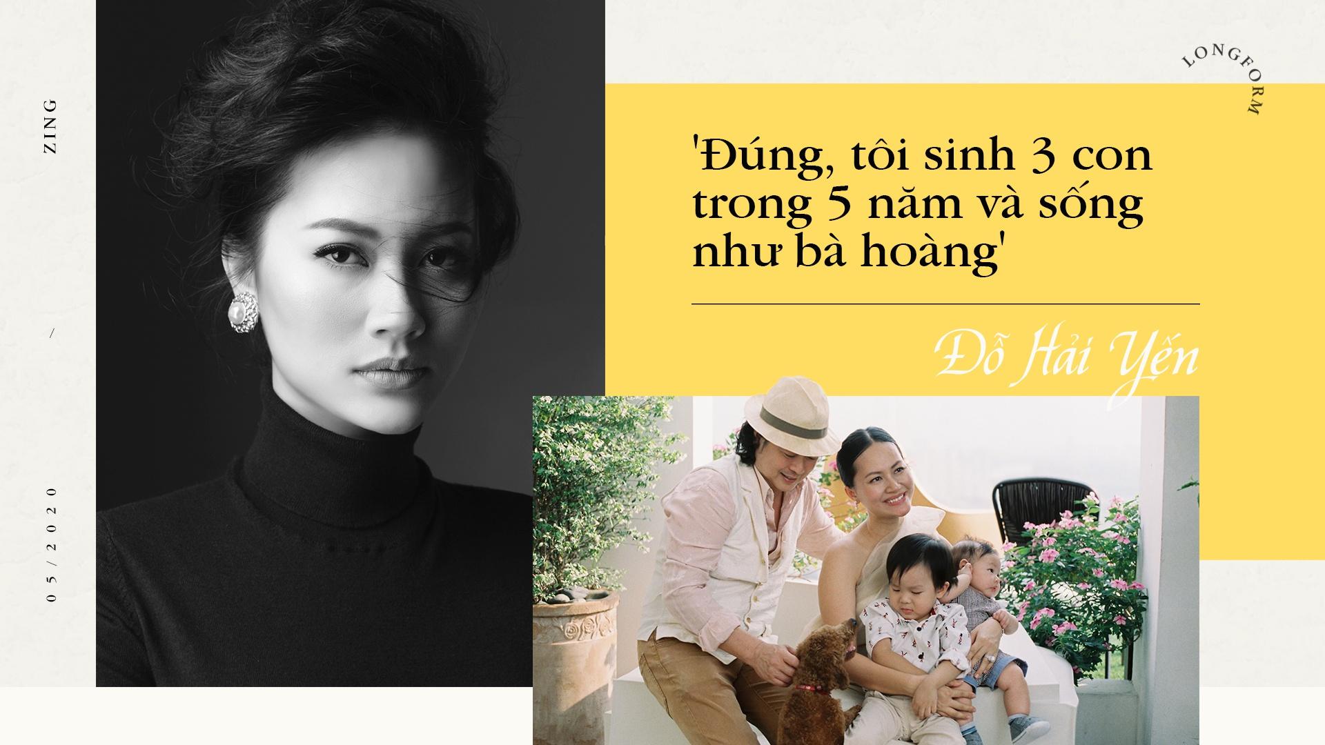 Đỗ Hải Yến: 'Đúng, tôi sinh 3 con trong 5 năm và sống như bà hoàng' – VietNamNet